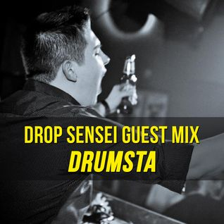 Drop Sensei Guest Mix - Drumsta
