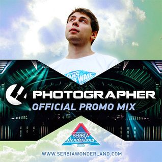 Photographer - Serbia Wonderland Festival Official Promo Mix