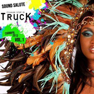 Cyaaan Stop Di Truck - Carnival 2013
