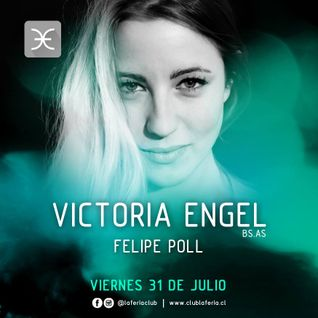 Felipe Poll - Warm Up Victoria Engel @ Club La Feria - 31-07-15