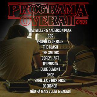 Programa OVERALL #12 - Agosto 2016