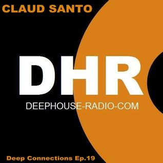 CLAUD SANTO - Deep Connections Ep.19