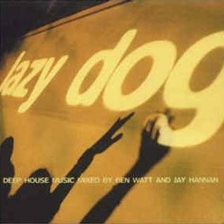 BEN WATT -  LAZY DOG DEEP HOUSE MUSIC (2000)