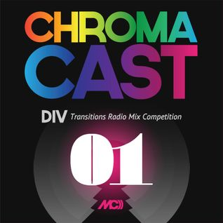 ChromaCast 01 - John Digweed - Structures Two - Transitions Radio Mix Competition by div