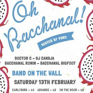 Oh Bacchanal! 15th Jan 2015