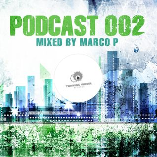 Turning Wheel Rec PODCAST 002 mixed by Marco P