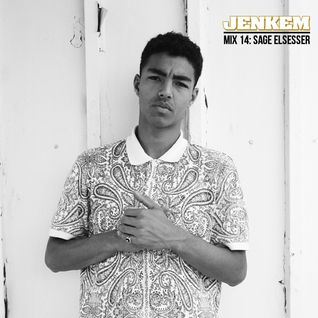 JENKEM MIX 14: SAGE ELSESSER