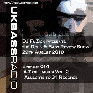 Ep. 014 - A>Z of Drum & Bass Labels, Vol. 2