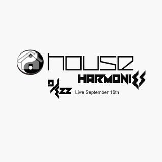 House Harmonies - DJ Ezz Live In The Mix September 16th