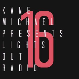 Lights Out Radio 016
