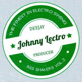 Johnny Lectro's Ass Shakers Vol.2