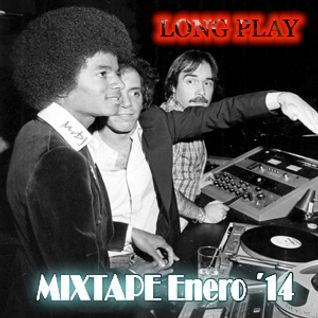 Long Play MIXTAPE Enero 2014