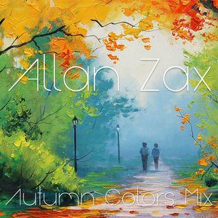 Allan Zax - Autumn Colors Mix (Deep House)