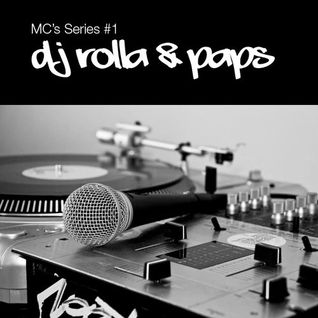 MC's Series #1: DJ Rolla & Paps