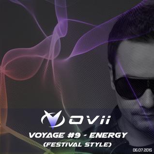 OVii - Voyage #9 - ENERGY (Festival Style) - (July 2015)