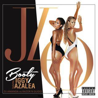JLO FEAT. IGGY AZALEA - BOOTY [DJ AMANDA VS RAZOR N GUIDO]