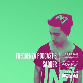 Frequenza Podcast #6 - Sadder - October 2015