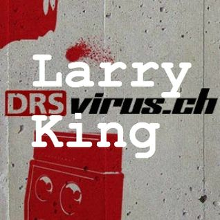 larry king - radio virus - dj stafette