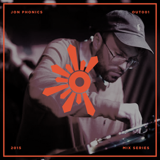 Outlook 2015 Mix Series #1: Jon Phonics