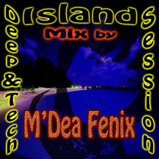 Deep & Tech Island Session Mix by M'DeaFenix  01.01.2013.