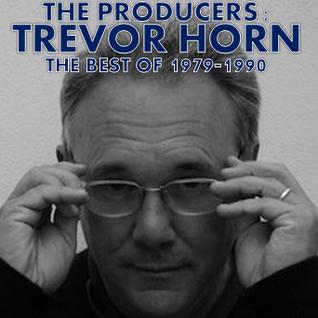 PRODUCERS: TREVOR HORN