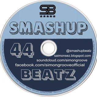 Smashup Beatz Radio Show Episode 44