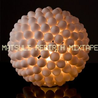 Rebirth Mixtape