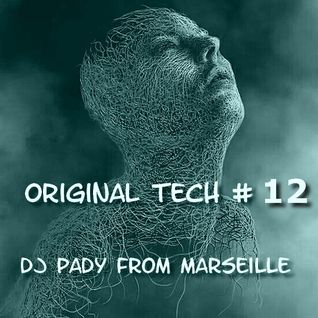 ORIGINAL TECH # 12 DJ PADY DE MARSEILLE