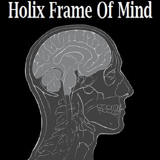 Holix Frame of Mind ~2012~