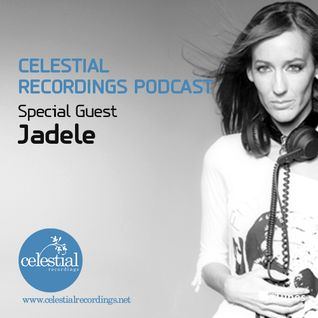 CEL4 - Celestial Recordings Podcast - Special Guest Mix Jadele