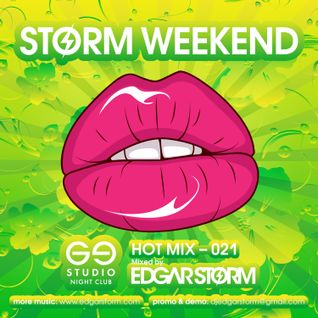 Edgar Storm - Hot Week Mix 021