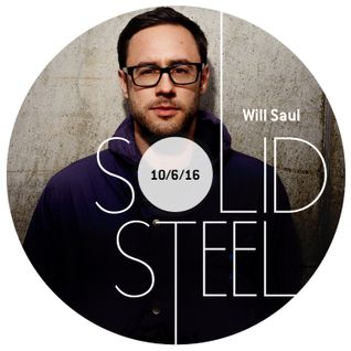 Solid Steel Radio Show 10/6/2016 Hour 1 - Will Saul