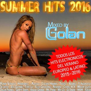 SUMMER HITS 2016 Mixed by DJ Golan