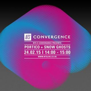 Convergence w/ Portico & Snow Ghosts - 24th February 2015