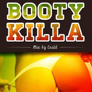 Booty Killa - Crik8 mix