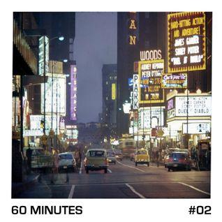 60 Minutes # 02 Dj Shadow/Gotan Project/Bilal/Unloved/Electro Bamako/Badbadnotgood/The Avener