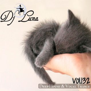 DEEP HOUSE VOCAL PROGESIVO TRANCE - DJ LUNA - VOL.132 - 2016