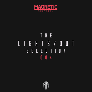 Magnetic Presents - LIGHTS/OUT Selection 4