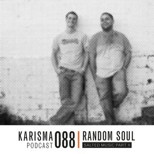 KARISMA PODCAST #088 - SALTED MUSIC PART II