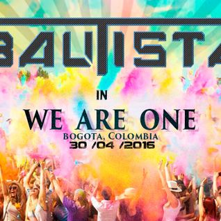 We Are One Colombia - Bautista/ DJ CONTEST #BAUTISTA