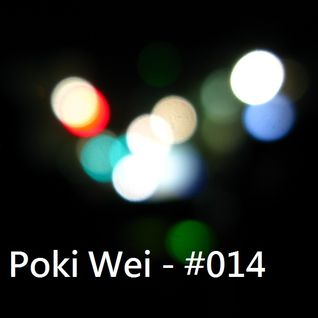 Poki Wei mixes 014 - Taipei spot 20130427