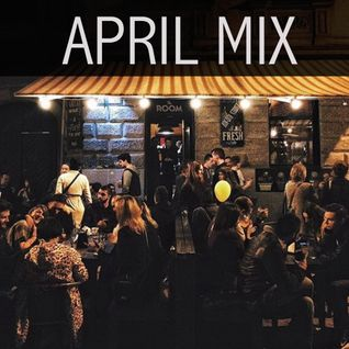 #TheRoomPlayList - APRIL MIX #2