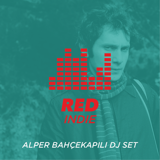 Desibel DJ Sets: Indie (mixed by Alper Bahçekapılı)