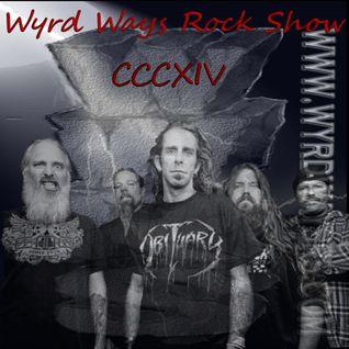 Wyrd Ways Rock Show CCCXIV