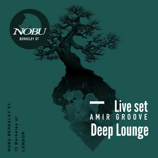 DEEP LOUNGE AT NOBU LIVE