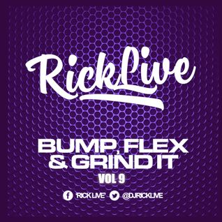 Bump,Flex & Grind It Vol9