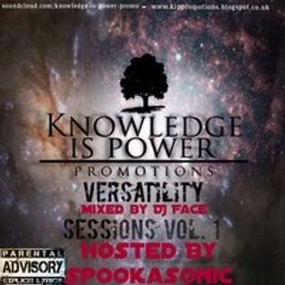 Versatility Sessions Volume 1 Mixed By DJ Face & Hosted By Spookasonic