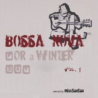 Bossa Nova for a Winter day_vol.1