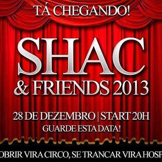 Marcos Russo @ SHAC & Friends Live at Sala DAFN3 - 28/12/2013 (Warm Up Sessions # 2)