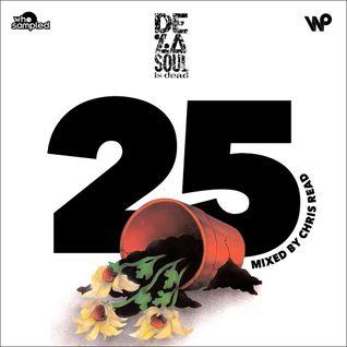 'De La Soul Is Dead' 25th Anniversary Mixtape mixed by Chris Read